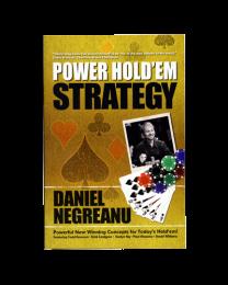 Power Hold'em Strategy Daniel Negreanu