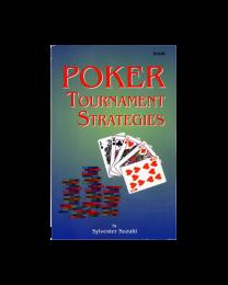 Poker Tournament Strategies