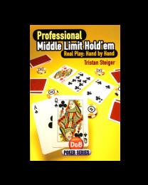 Tristan Steiger, Professional Middle Limit Holdem