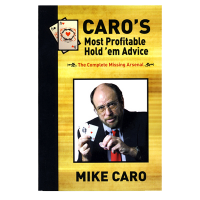 CARO's Most Profitable Hold'em Advice