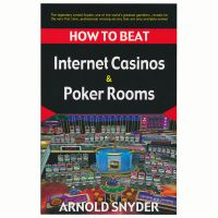 How to beat Internet Casinos and Poker Rooms