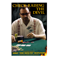 Check-raising the devil by Mike Matusow